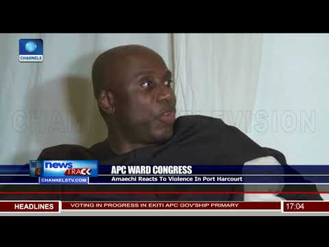 Amaechi Reacts APC Ward Congress Violence In Port Harcourt