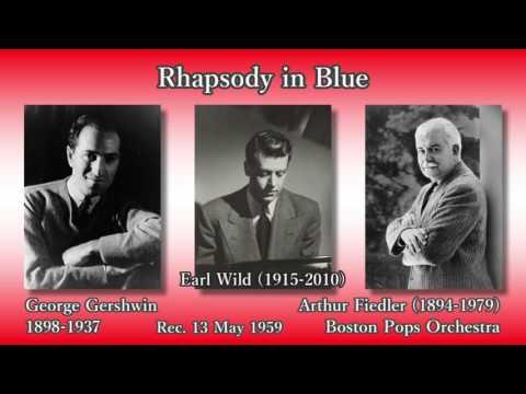 Gershwin: Rhapsody in Blue, Wild & Fiedler (1959) ガーシュウィン ラプソディー・イン・ブルー フィードラー