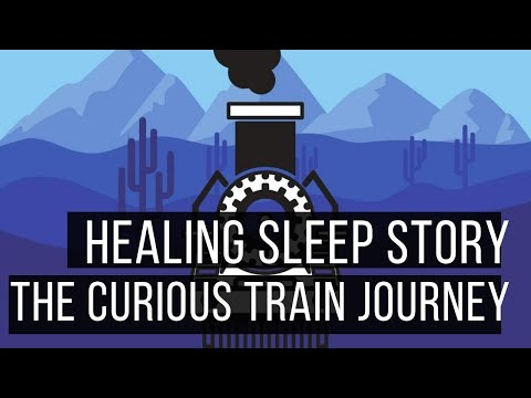 The Curious Train Journey (Dan Jones Hypnosis Sleep Stories For Grown Ups)