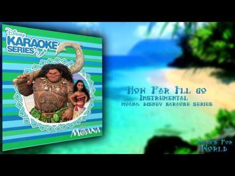 How Far I'll Go- Instrumental (Moana Disney Karaoke Series) + Download
