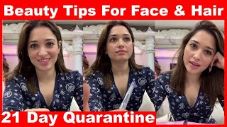 Tamannaah Video | This 21 Day Quarantine Tamannaah Gives Some Home Made Beauty Tips For Face & Hair