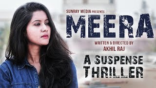 MEERA - Latest Telugu Short Film 2019 || Suspense Thriller Short Film || Sunray Media