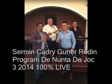 Sermin Cadry Guner Redin Program De Nunta De Joc 3 100% LIVE