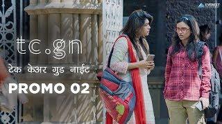 Mazyavar Watch Thevtat, Aata Karoon Dakhvte TCGN Take Care Good Night Dialog Promo | 31 Aug 2018