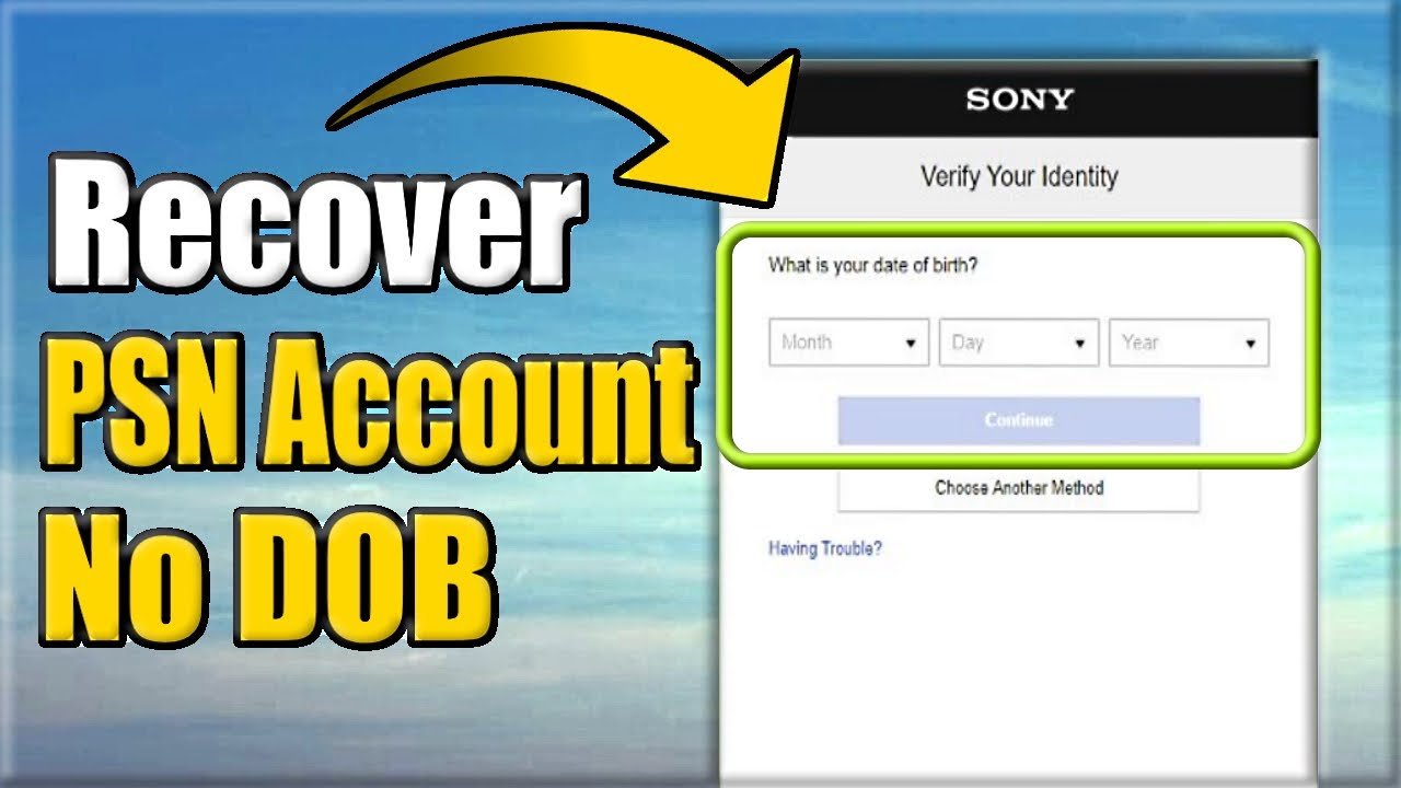 How To Recover Psn Account Without Date Of Birth Easy Method Youtube