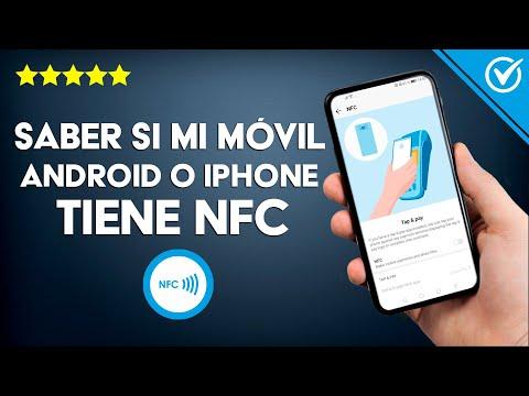 Cómo Saber si Tiene NFC mi Móvil Android o iPhone | Cómo Funciona y se usa