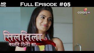 Silsila Badalte Rishton Ka - 8th June 2018 - सिलसिला बदलते रिश्तों का  - Full Episode