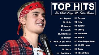 The Best Songs Of Justin Bieber - Anyone, Holy , Yummy , Monster