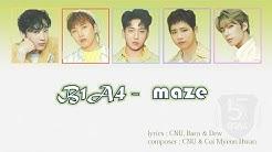 B1A4 - Maze  | [lyirc/romaji/eng] | [가사/번역/듣기]