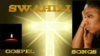 Praise and worship songs 2020(Swahili)