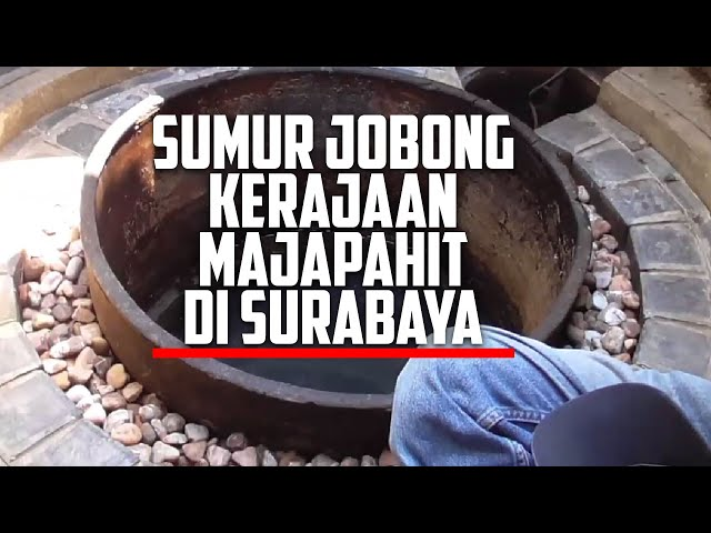 Sumur Jobong Kerajaan Majapahit, di Surabaya #1