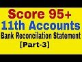 Bank Reconciliation Statement [Part-3],Class 11th Account