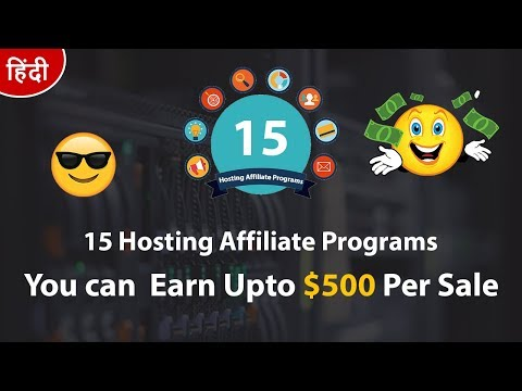15 Best Web Hosting Affiliate Programs | Earn Upto $500 Per Sale