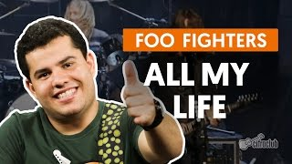 All My Life - Foo Fighters (aula de guitarra)