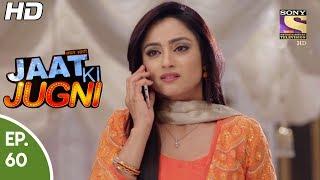 Jaat Ki Jugni | An Explosive Love Story | Full Episodes | New TV Show