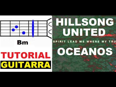 "(134) TUTORIAL - ""OCEANOS"" por Hillsong United - (Tutorial para Guitarra) ""Evan Craft"""