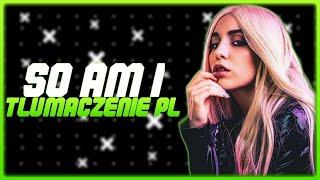 Ava Max - So Am I |Tłumaczenie PL| Video