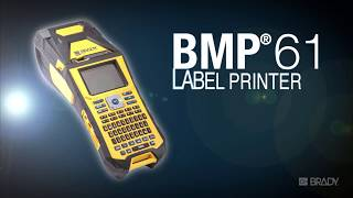 Brady BMP®61 Label Printer: Overview