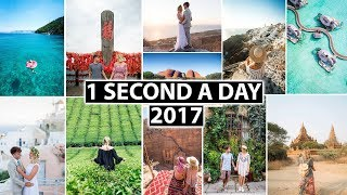 Couple Travels The World   A Second A Day for a Year 2017