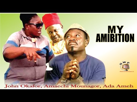 My Ambition   - Nigerian Nollywood Movie