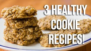 Healthy Oatmeal Cookies | 3 Different Ways