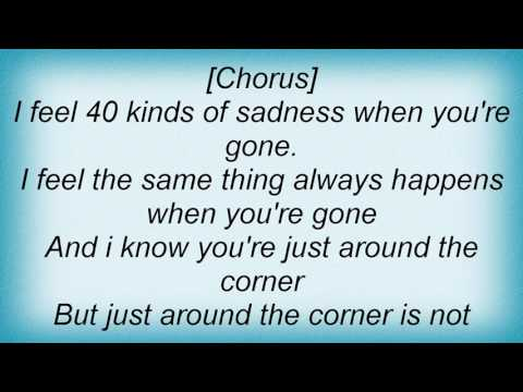 Ryan Cabrera - 40 Kinds Of Sadness Lyrics