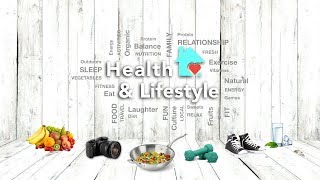 Welcome to health and lifestyle !!!