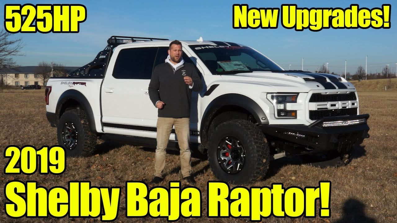 525hp 2019 shelby baja raptor walkaround how to buy what s new and review