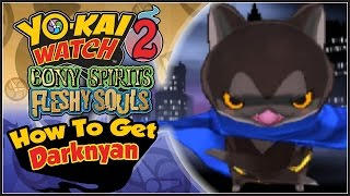 Yo-Kai Watch 2 - How To Get Darknyan With QR Code! [YW2 Tips & Tricks]