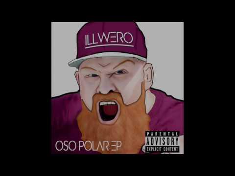 ILL Wero - Oso Polar EP [ Album ]