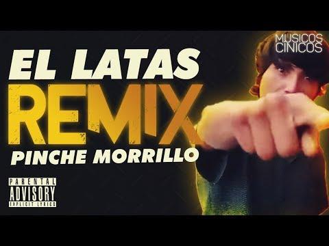 EL LATAS - PINCHE MORRILLO   AUTOTUNE REMIX