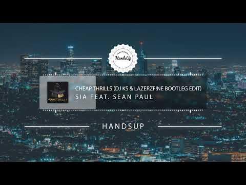 Sia feat. Sean Paul - Cheap Thrills (DJ KS & LazerzF!ne Bootleg Edit)