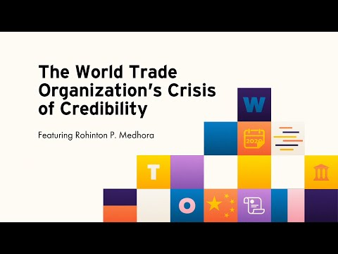 The World Trade Organization's Crisis of Credibility
