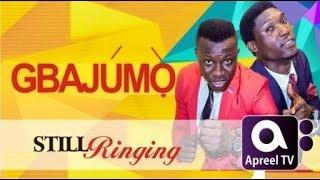 STILL RINGING - On GbajumoTV