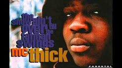 MC Thick - The Show Ain't Over Till The Fat Man Swings