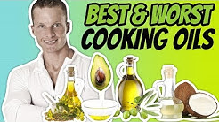 The Best Cooking Oil For High Heat (HEALTHIEST AND WORST COOKING OILS)