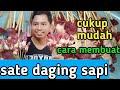 RESEP CARA MEMBUAT SATE DAGING SAPI