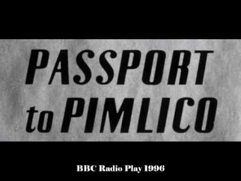 Passport to Pimlico Audio Drama