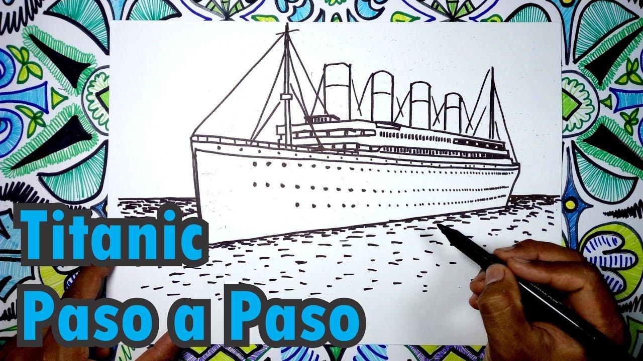 Aprende A Dibujar El Barco Titanic Paso A Paso Youtube
