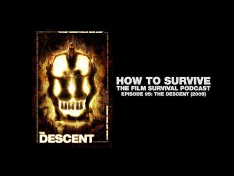 How to Survive: The Descent (2005)