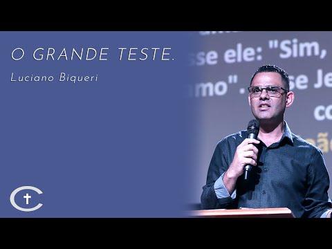 O Grande Teste | Pr. Luciano Biqueri | 03-11-2019