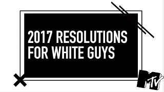 dr brown responds to mtv s 2017 resolutions for white men