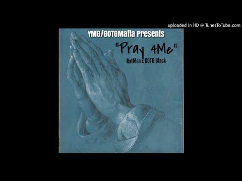 RatMan x  GOTG Black- Pray 4Me [Official Audio]