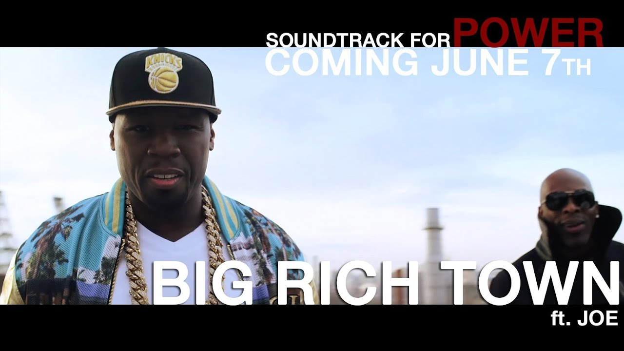 50 Cent -  Big Rich Town (feat. Joe) [Power Theme Song]