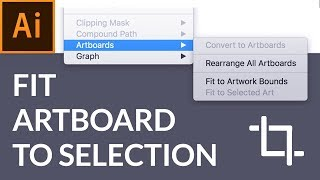 Illustrator Tutorial: Fit Artboard to Selection for Fast Exports