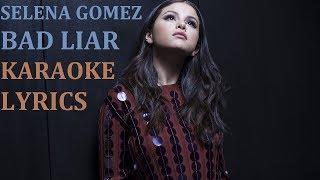 SELENA GOMEZ - BAD LIAR KARAOKE COVER LYRICS