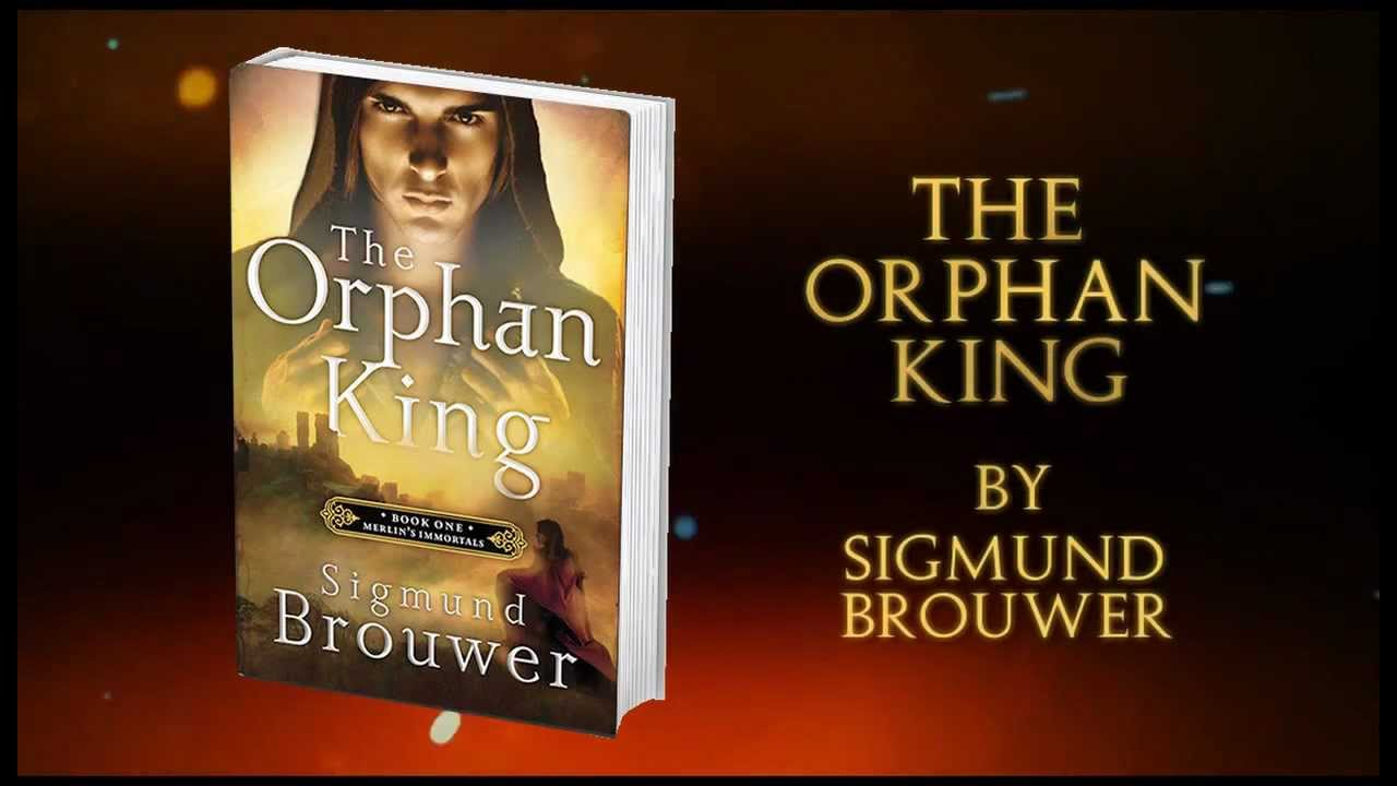 The Orphan King By Sigmund Brouwer Youtube border=