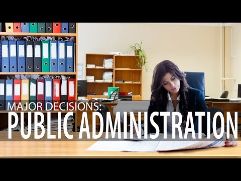 Major Decisions: Public Administration