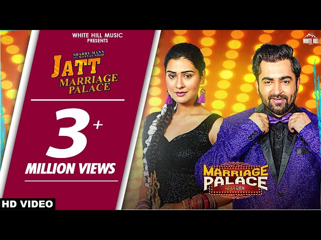 Jatt Marriage Palace (Title Track) Sharry Mann & Mannat Noor | MARRIAGE PALACE | Rel. 23rd Nov
