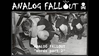 analog fallout words part 2